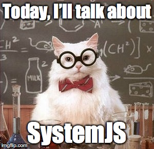SystemJs: The Universal Loader That Lets You Use ES6 Modules | Blog